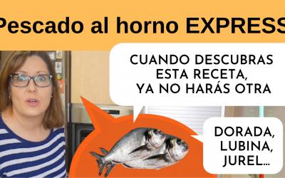 Pescado Al Horno Facil Y Rapido (Dorada , lubina , jurel …)