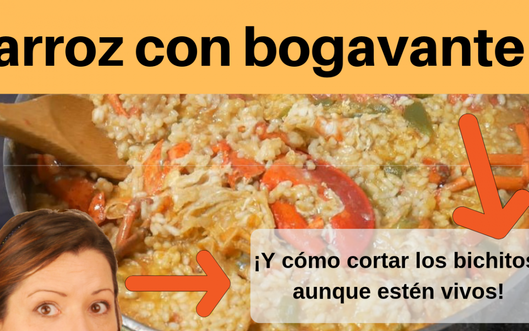 Cómo preparar arroz con bogavante ¡ que quite el sentido a tus invitados! Y una sorpresa!