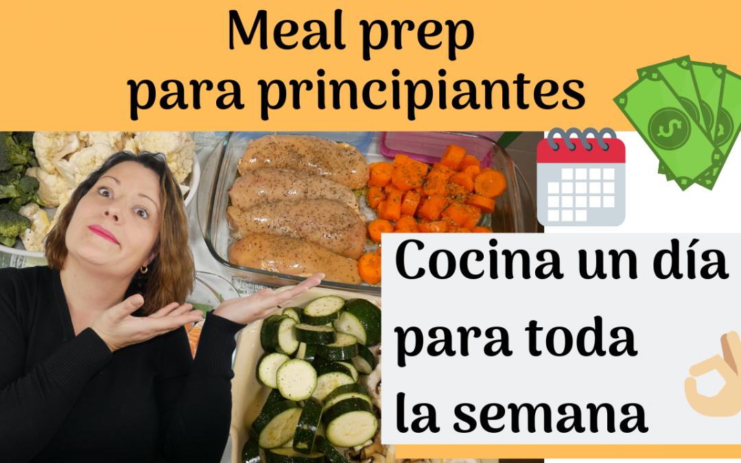 Meal prep o cómo cocinar un día para toda la semana