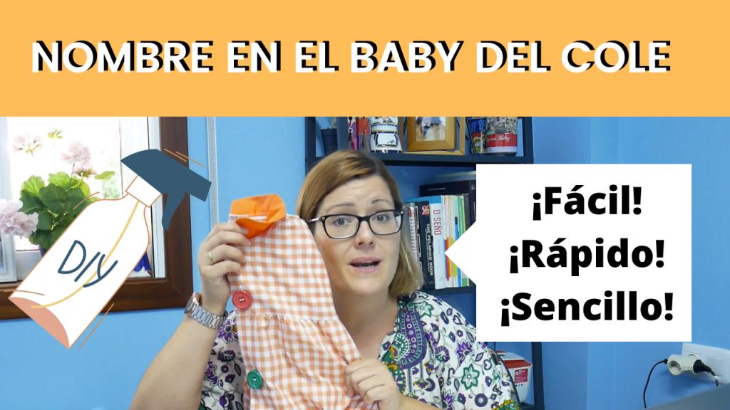 Como poner el nombre en el baby del cole